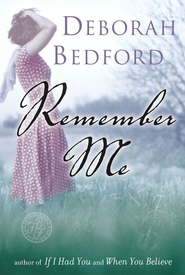 Remember Me - eBook  -     By: Deborah Bedford