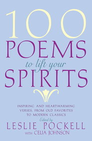 100 Poems To Lift Your Spirits   -     By: Leslie Pockell