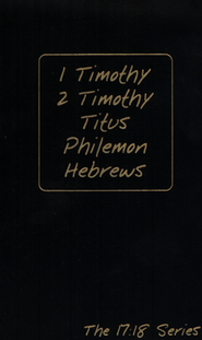 Journible, The 17:18 Series: 1&2 Timothy, Titus, Philemon, Hebrews Journible  -     By: Rob Wynalda