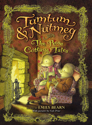 Tumtum & Nutmeg: The Rose Cottage Tales - eBook  -     By: Emily Bearn