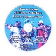 How to Train Children to Refuse Evil & Choose Good Audio CD  -     By: Dr. S.M. Davis