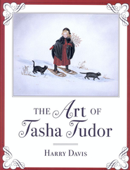 The Art of Tasha Tudor - eBook  -     By: Harry Davis