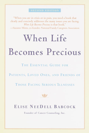When Life Becomes Precious    -     By: Elise NeeDell Babcock