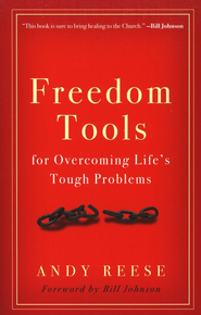 Freedom's Tools for Overcoming Life's Toughest Problems   -     By: Andy Reese