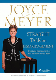 Straight Talk on Discouragement: Overcoming Emotional Battles with the Power of God's Word! - eBook  -     By: Joyce Meyer