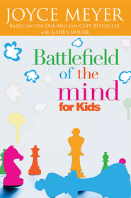 Battlefield of the Mind for Kids - eBook  -     By: Joyce Meyer