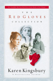 The Red Gloves Collection - eBook  -     By: Karen Kingsbury