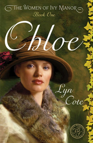 Chloe - eBook  -     By: Lyn Cote