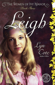 Leigh - eBook  -     By: Lyn Cote