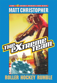 The Extreme Team #3: Roller Hockey Rumble - eBook  -     By: Matt Christopher