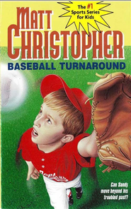 Baseball Turnaround: #53 - eBook  -     By: Matt Christopher