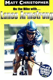 On the Bike with...Lance Armstrong - eBook  -     By: Matt Christopher