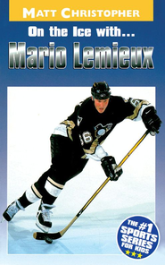 On the Ice with...Mario Lemieux - eBook  -     By: Matt Christopher