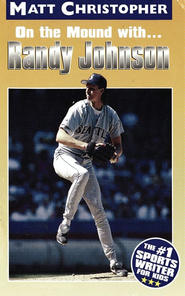 Randy Johnson: On the Mound With... - eBook  -     By: Matt Christopher