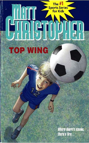 Top Wing - eBook  -     By: Matt Christopher
