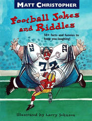 Matt Christopher's Football Jokes and Riddles - eBook  -     By: Matt Christopher     Illustrated By: Larry Johnson
