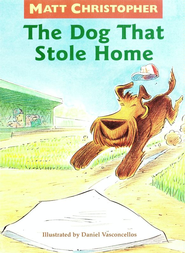 The Dog That Stole Home - eBook  -     By: Matt Christopher