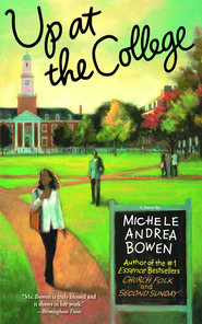 Up at the College - eBook  -     By: Michele Andrea Bowen