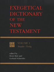 Exegetical Dictionary of the N.T., Volume 1   -     By: Horst Balz, Gerhard Schneider