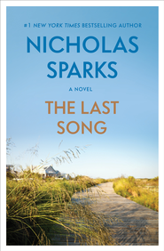 The Last Song - eBook  -     By: Nicholas Sparks