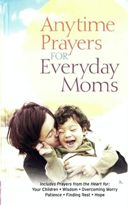 Anytime Prayers for Everyday Moms - eBook  -     By: David Bordon, Tom Winters
