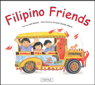 Filipino Friends  -     By: Liana Romulo     Illustrated By: Corazon Dandan-Albano