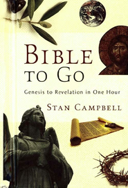 Bible to Go: Genesis to Revelation in One Hour - eBook  -     By: Stan Campbell
