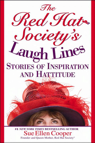 The Red Hat Society (R)'s Laugh Lines: Stories of Inspiration and Hattitude - eBook  -     By: Sue Ellen Cooper