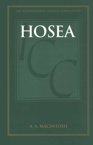 Hosea, International Critical Commentary   -     By: A.A. Macintosh