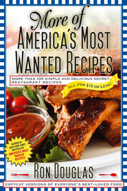 More of America's Most Wanted Recipes - eBook  -     By: Ron Douglas