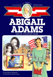 Abigail Adams: Girl of Colonial Days - eBook  -     By: Jean Brown Wagoner