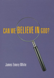 Can We Believe in God? 5-Pack  -     By: Dr. James Emery White Ph.D.