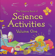 The Usborne Book of Science Activities Volume 1   -