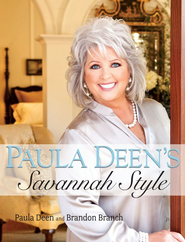 Paula Deen's Savannah Style - eBook  -     By: Deen Paula, Brandon Branch