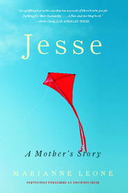 Knowing Jesse: A Mother's Story of Grief, Grace, and Everyday Bliss - eBook  -     By: Marianne Leone