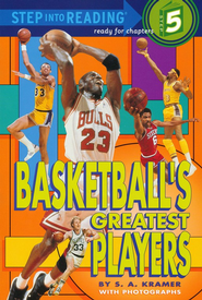 Step Into Reading, Level 5: Basketball's Greatest Players   -     By: Sydelle Kramer