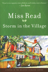 Storm in the Village  -     By: Miss Read