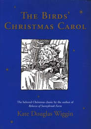 The Birds' Christmas Carol   -     By: Kate Douglas Wiggin