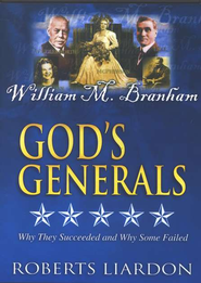 God's Generals, Volume 8: William Branham, DVD   -     By: Roberts Liardon