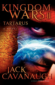 Tartarus: Kingdom Wars II: A Novel - eBook  -     By: Jack Cavanaugh