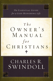 The Owner's Manual for Christians (slightly imperfect)   -     By: Charles R. Swindoll