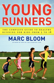 Young Runners: The Complete Guide to Healthy Running for Kids From 5 to 18 - eBook  -     By: Marc Bloom
