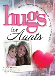 Hugs for Aunts - eBook  -     By: Karen Moore