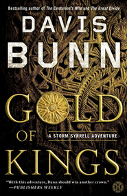 Gold of Kings: A Novel - eBook  -     By: Davis Bunn