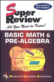 Super Reviews: Basic Math & Pre-Algebra  -