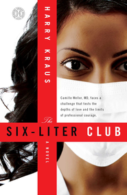The Six-Liter Club: A Novel - eBook  -     By: Harry Kraus