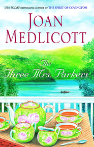 The Three Mrs. Parkers - eBook  -     By: Joan Medlicott