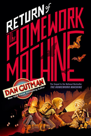 Return of the Homework Machine - eBook  -     By: Dan Gutman