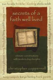 Secrets of a Faith Well Lived   -     By: Chris Coppernoll