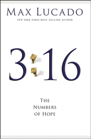 3:16--The Numbers of Hope  - Slightly Imperfect  -     By: Max Lucado